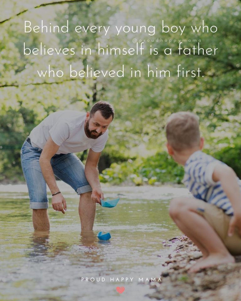 Discover The Best Father And Son Quotes And Sayings To Celebrate That Special Father Son Bond These Inspirational Father Son Quotes Son Quotes Best Dad Quotes