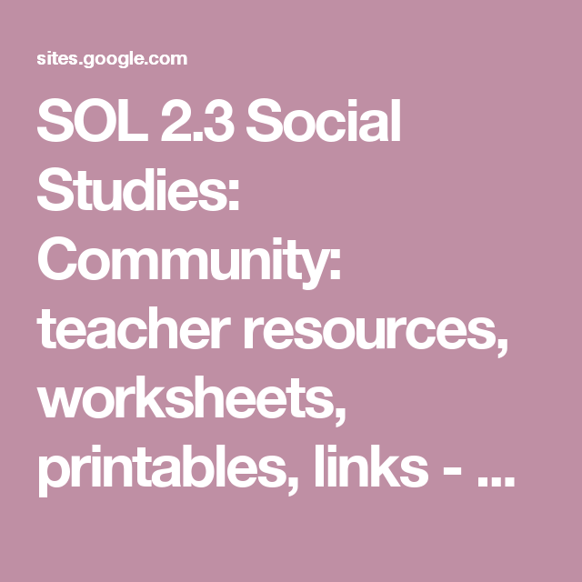 SOL 2.3 Social Studies: Community: teacher resources ...