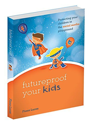 Futureproof Your Kids: Protecting  your children in the S... https://www.amazon.com/dp/B01LWIQKM3/ref=cm_sw_r_pi_dp_x_yBB3xbF5KDE0B -The definitive evergreen guide, Futureproof Your Kids® tackles issues parents (and carers, guardians and grandparents) are struggling with in the online space and provides advice and suggestions to help parents and their children navigate the online environment.   Well researched and evidence based, Author Fiona Lucas has created the 4R's of Reputation…