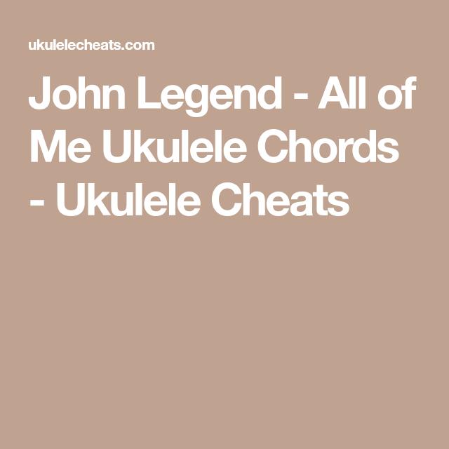 John Legend All Of Me Ukulele Chords Ukulele Cheats Picture