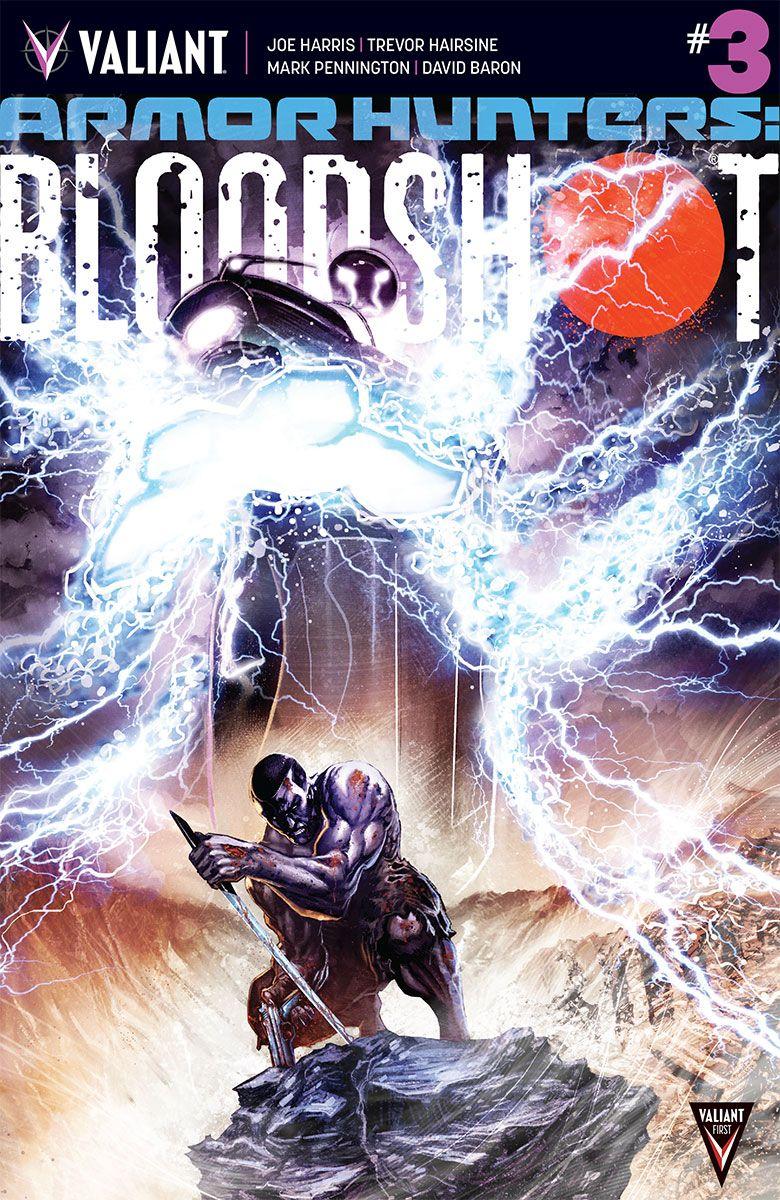 Armor Hunters Bloodshot #3 (of 3)   FanboyNation