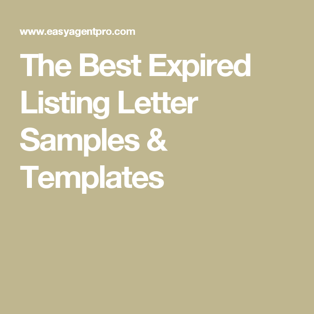 The Best Expired Listing Letter Sample Templates To Use Now Real