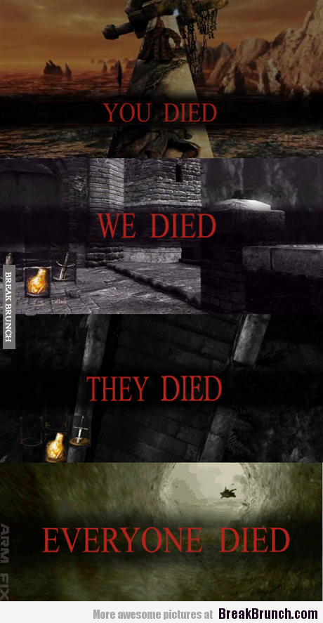 This Is What Dark Soul Ii Is All About Dark Souls Funny Dark Souls Dark Souls Meme