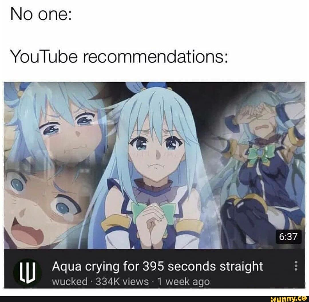"""No one YouTube l"""" Aqua crying for 395"""