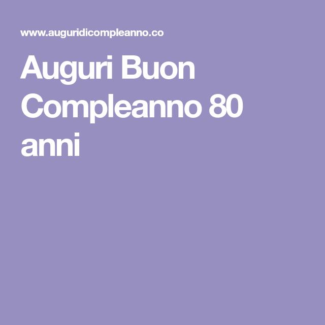 Auguri Buon Compleanno 80 Anni Brillantini Buon Compleanno E