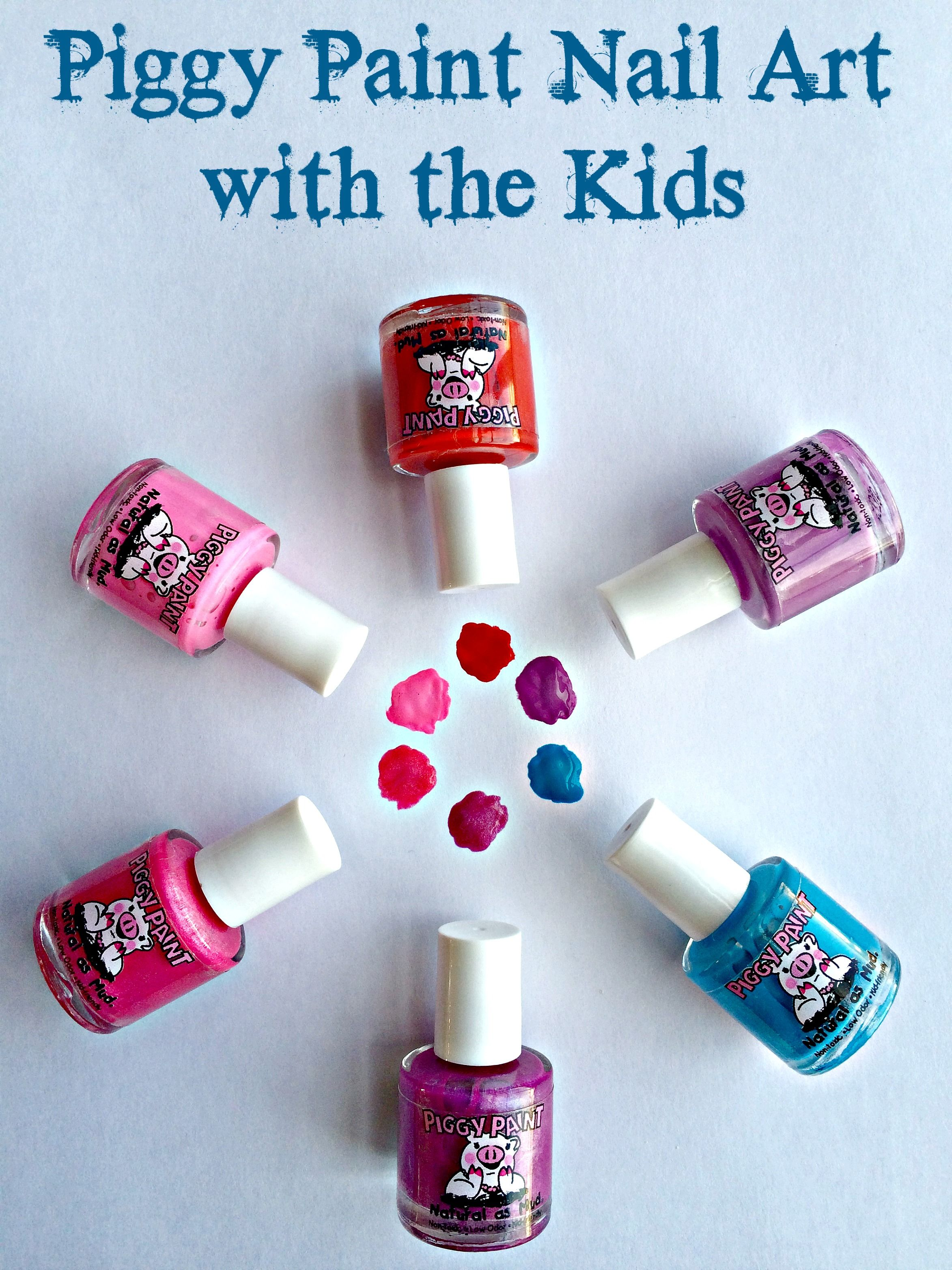 Piggy Paint Nail Art with the Kids   Painted nail art