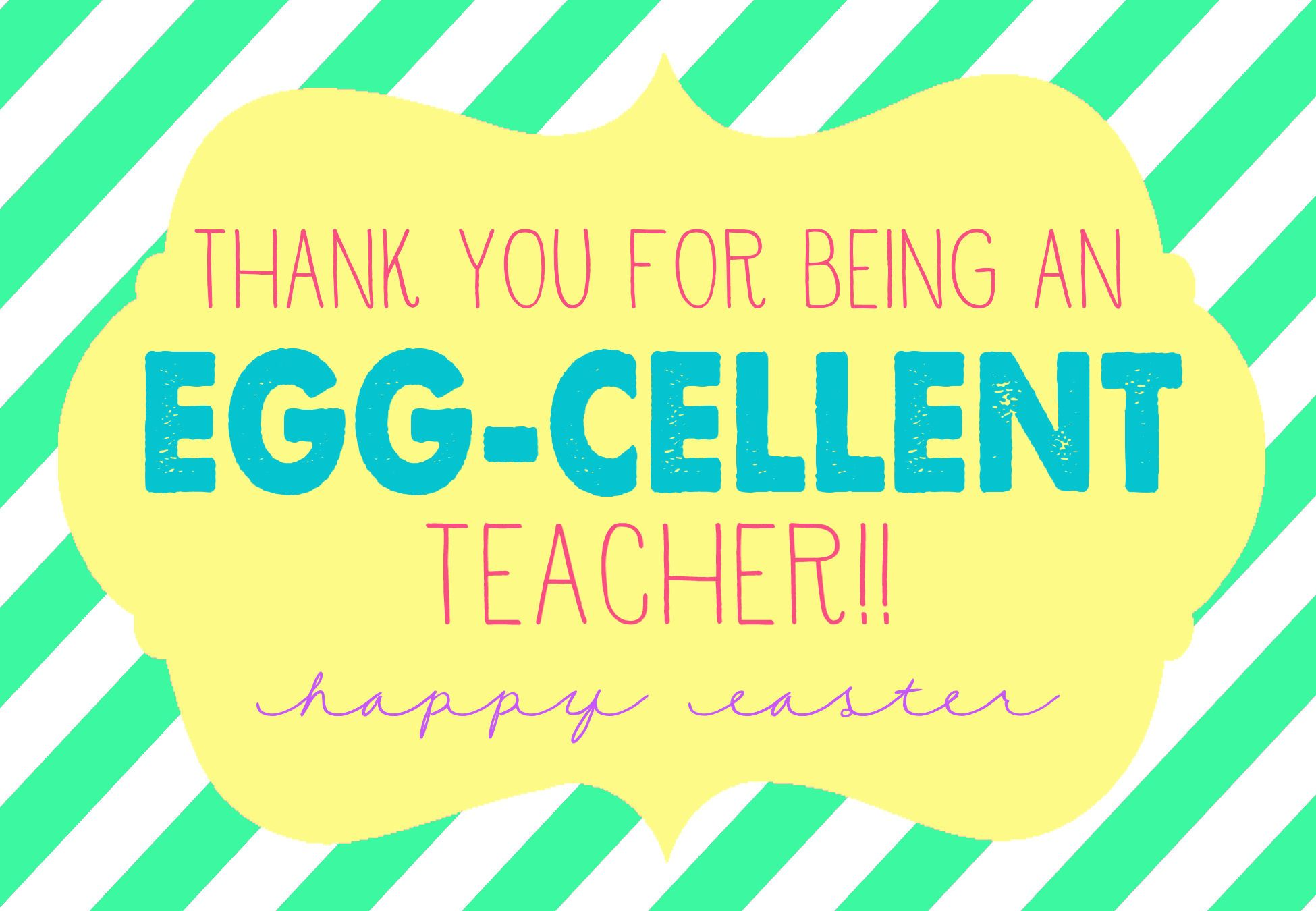 Egg cellent easter gift with free prints for teacher neighbor egg cellent easter gift with free prints for teacher neighbor friends and negle Images