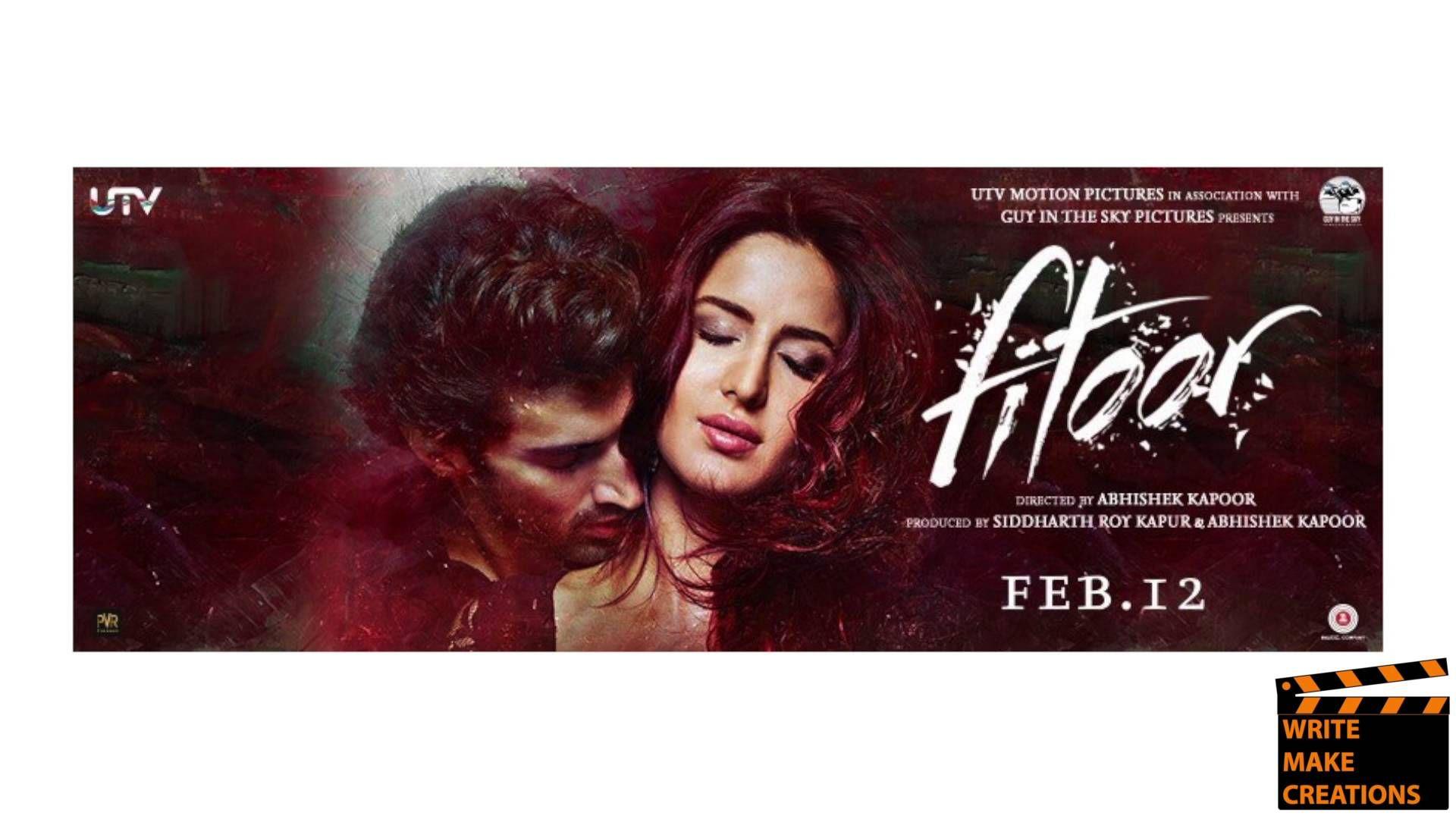 Fitoor movie review fitoor abhishekkapoor