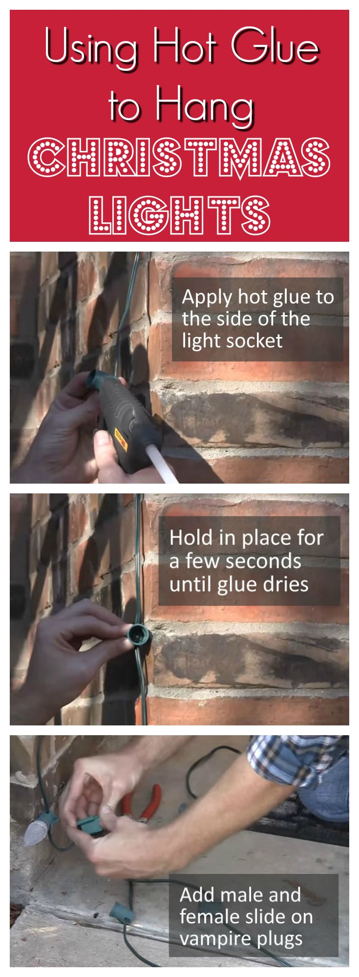 What Can I Use To Attach Christmas Lights To Brick using hot glue to hang christmas lights   hanging christmas