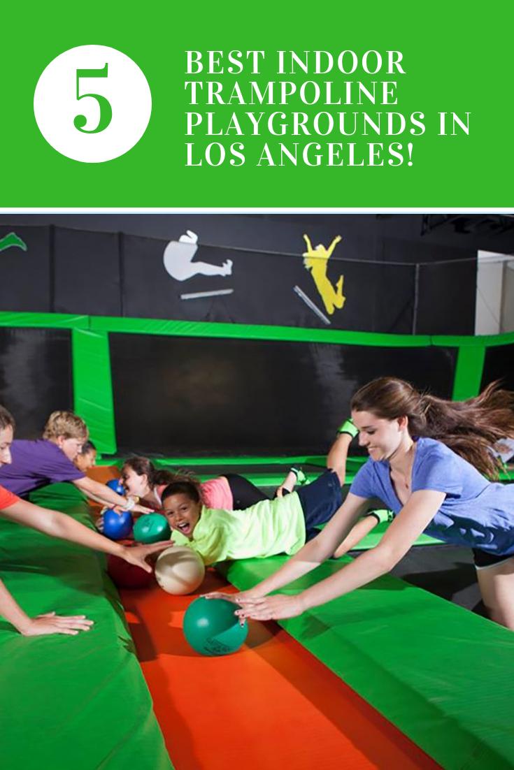 Best Indoor Trampoline Playgrounds In Los Angeles Best Family