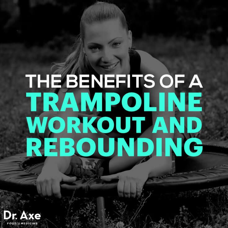 Trampoline Workout: Benefits Of Rebounding Exercises