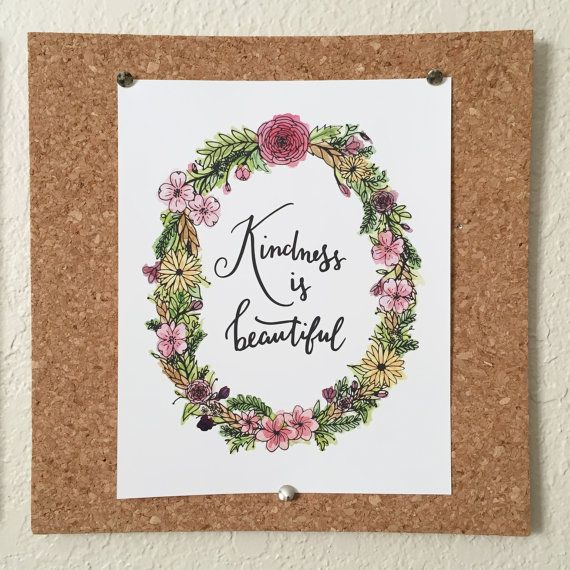 Watercolor floral illustration with the hand lettered quote Kindness is beautiful #lettering #illustration #kindness #beautiful #floral