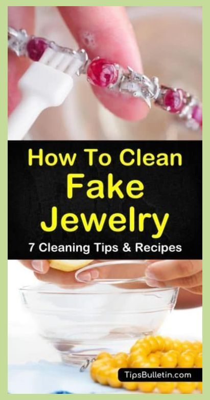 Jewelry Cleaning   7 Fast & Easy Ways to Clean Fake ...