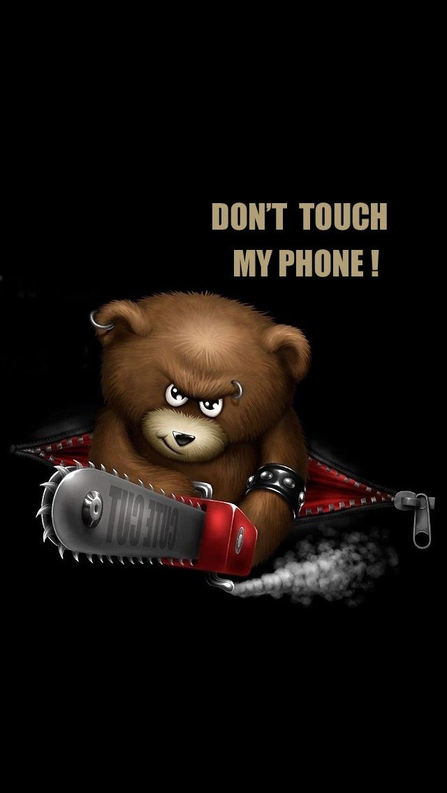 Don 39 t ever touch my phone geek fun funny - Touch screen wallpapers for mobile ...