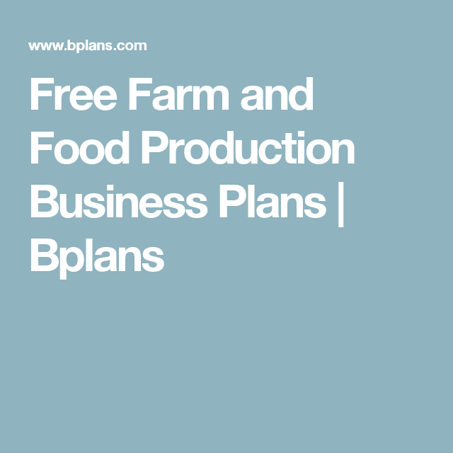 Free Farm And Food Production Business Plans  Bplans  BB