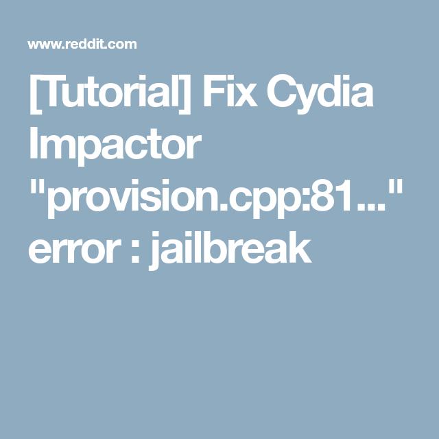 Tutorial] Fix Cydia Impactor