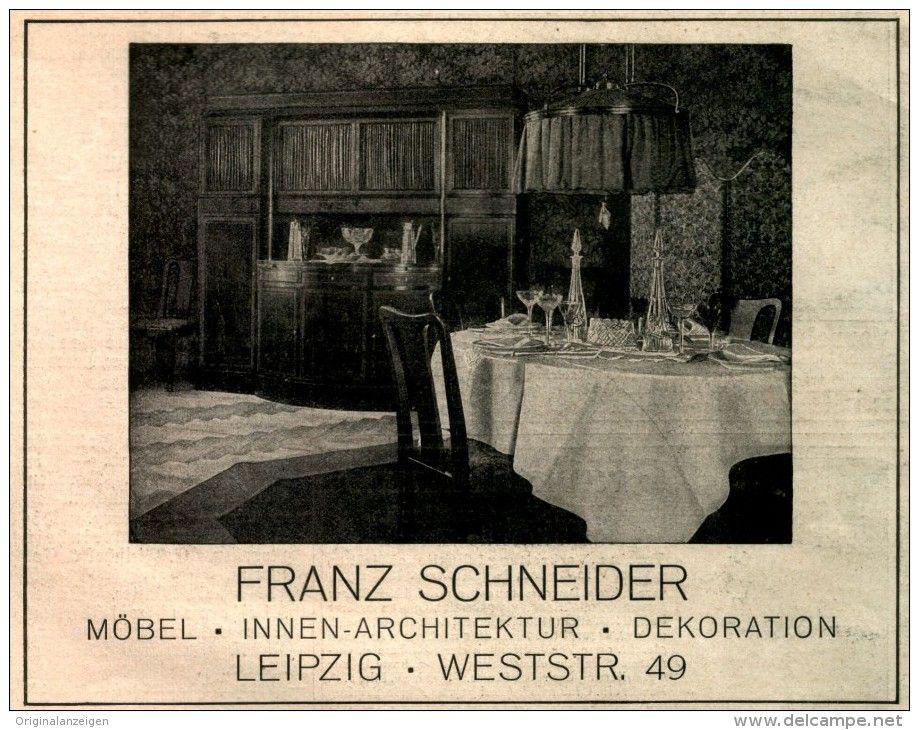 Möbelladen Leipzig original werbung anzeige 1913 möbel dekoration franz schneider