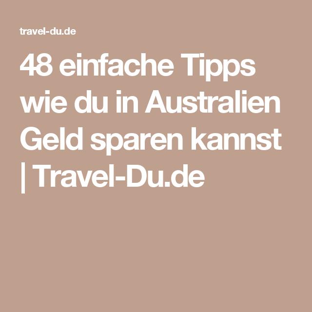 48 einfache Tipps wie du in Australien Geld sparen kannst | Travel-Du.de