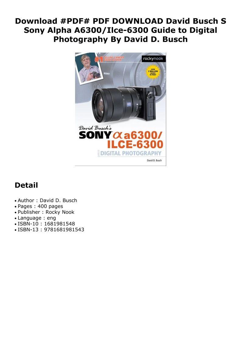 Pdf david busch s sony alpha a6300ilce6300 guide to