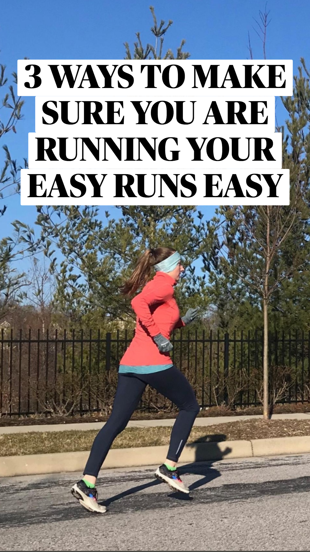 3 Ways to Make Sure You Are Running Your Easy Runs Easy