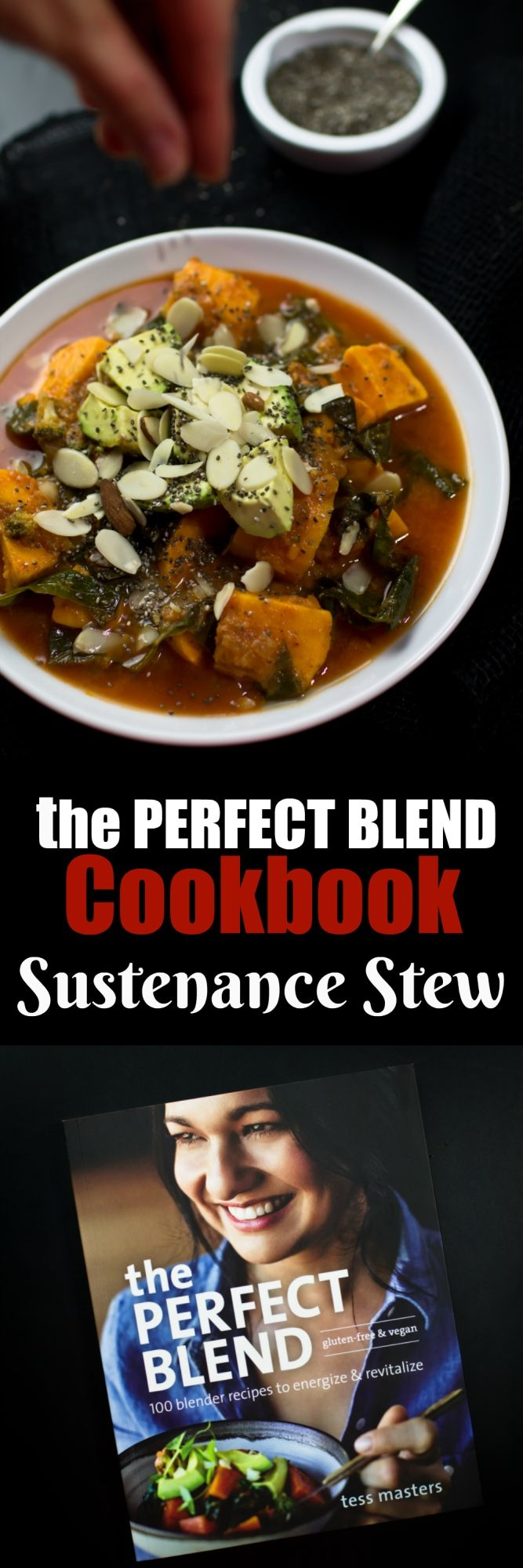 This amazing vegan Sustenance Stew comes from Tess Master's cookbook, The Perfect Blend. It is hearty, filling, full of amazing flavor that will keep you coming back for more. Sweet potatoes, roasted almond butter, fresh ginger, garlic, tomatoes and red pepper flakes really give amazing flavor! via @thevegan8