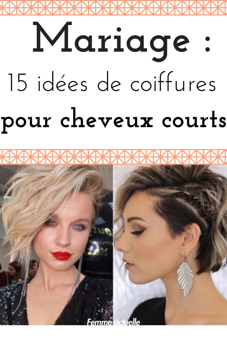 Mariage Nos Idees De Coiffures Pour Cheveux Courts Coiffures Cheveux Courts Coiffure Idees De Coiffures