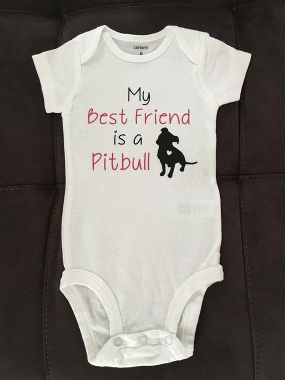 6eee3ee48 My Best friend is a Pitbull Onesie | Products | Onesies, Best friend ...