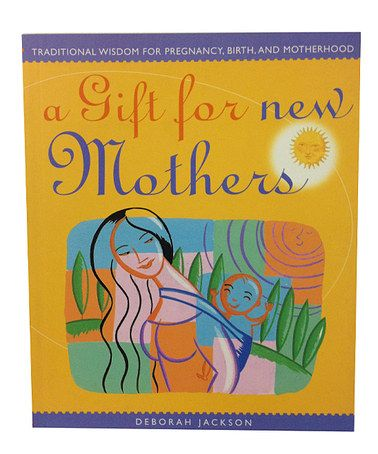 Look what I found on #zulily! A Gift For New Mothers Paperback #zulilyfinds