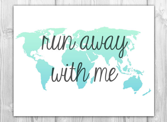 Travel quote world map art print run away with me by bysamantha travel quote world map art print run away with me by bysamantha 600 gumiabroncs Images
