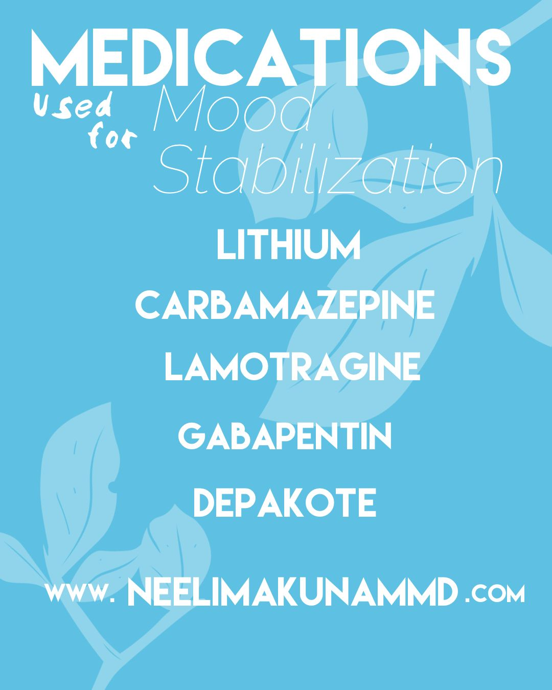 These Are Medications For Mood Stabilization So Are