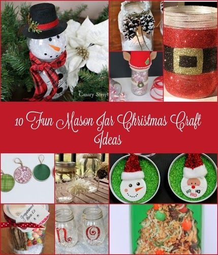 Mason Jar Christmas Decorations Looking For Some Christmas Crafts Check Out These 10 Fun Mason