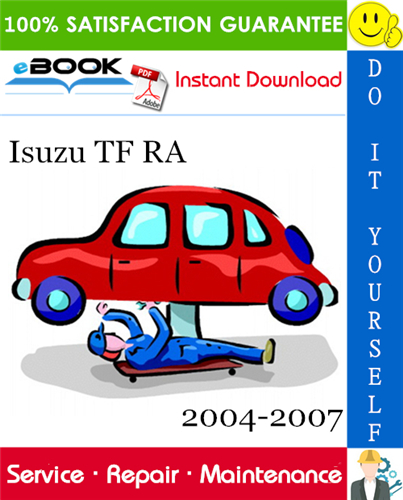 Isuzu Tf Ra Service Repair Manual 2004 2007 Download In 2020 Repair Manuals Volvo Repair