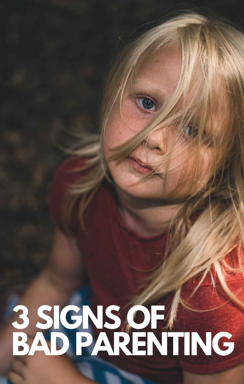 Signs of Bad Parenting - Common Parenting Mistakes   Word ...