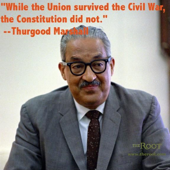 Thurgood Marshall Quotes Endearing Best Black History Quotes Thurgood Marshall On The Constitution . Review