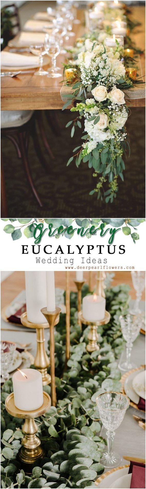 Decor ideas for wedding   Greenery Eucalyptus Wedding Decor Ideas  Rustic Wedding Ideas