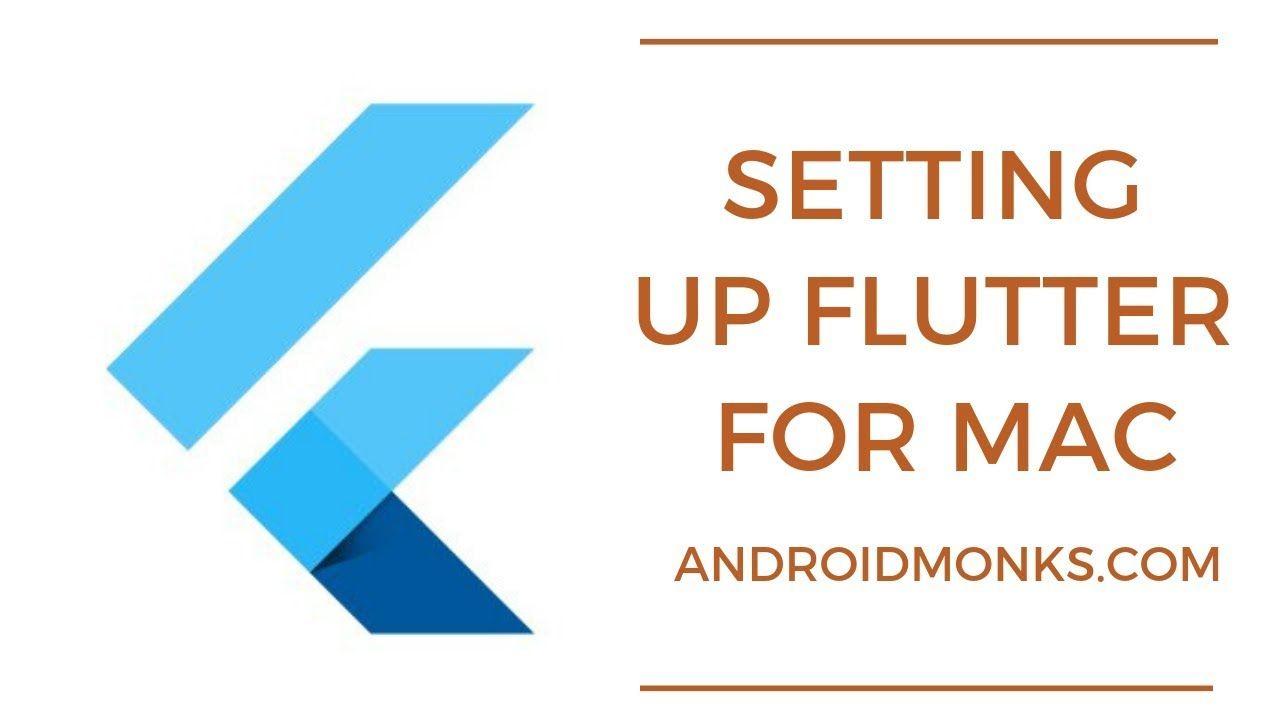 Flutter Mac Install | Flutter App development | MacOS Setup