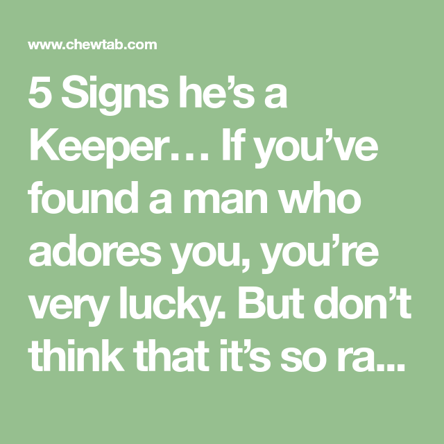 You signs he adores 24 Signs