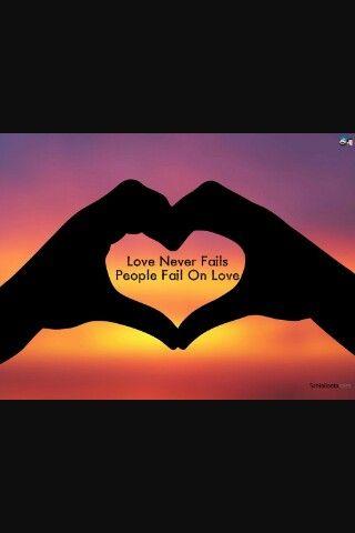 Love never fails  People fail on love❤