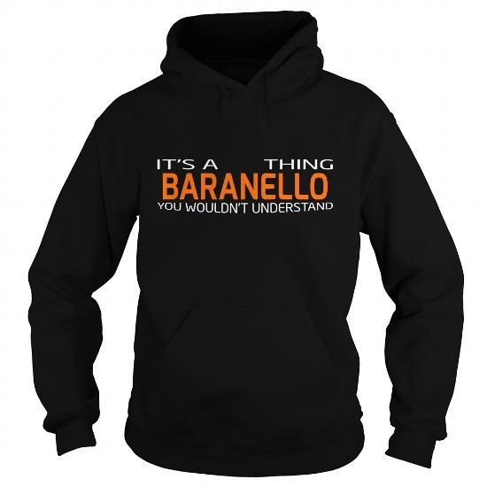 Cool BARANELLO Shirt, Its a BARANELLO Thing You Wouldnt understand