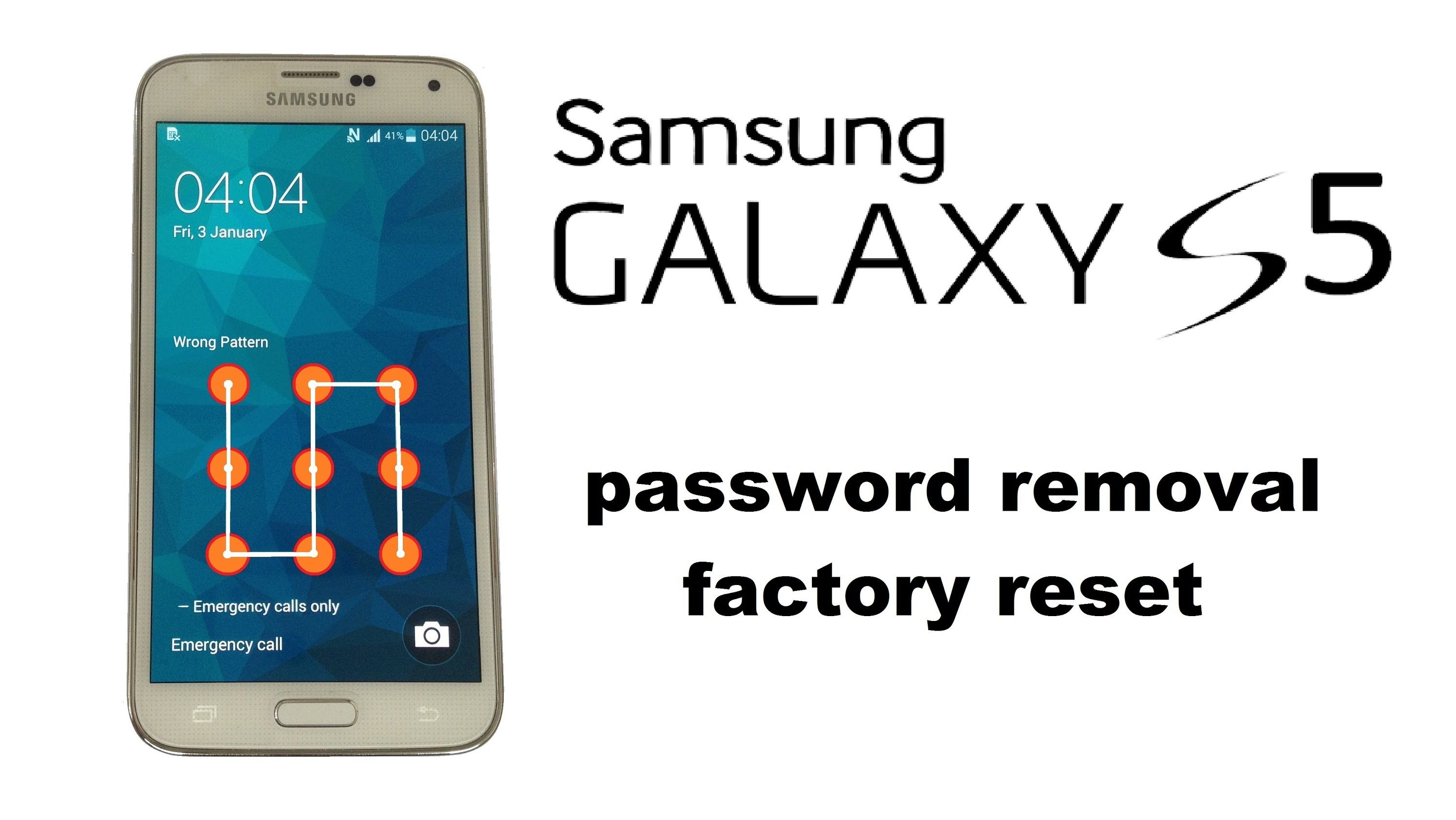 How to Unlock Samsung Galaxy S5 Password or Pattern