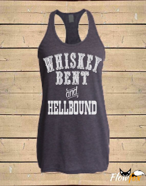 Whiskey Bent And Hellbound Tank Hank Williams By