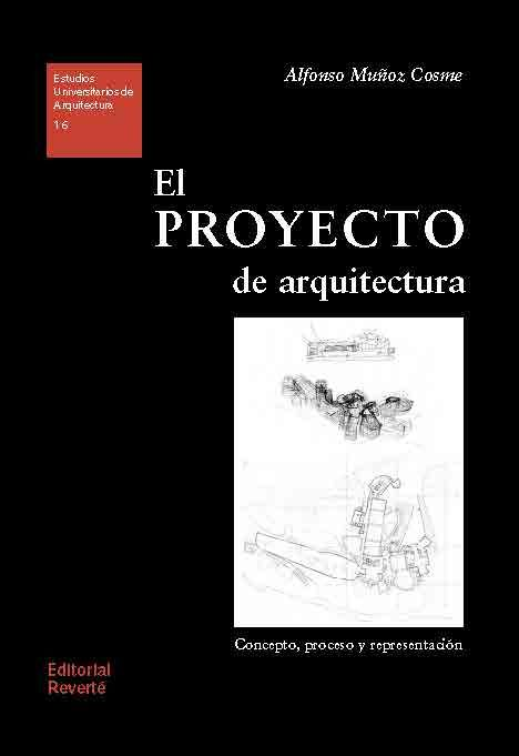 El proyecto de arquitectura concepto proceso y for El concepto de arquitectura