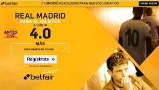el forero jrvm y todos los bonos de deportes: betfair supercuota 4 Real Madrid gana Valencia Lig...