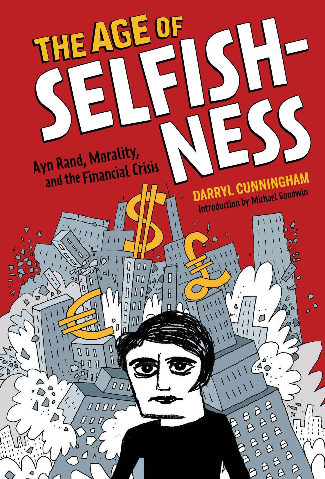 The age of selfishness ayn rand morality and the financial crisis the age of selfishness ayn rand morality and the financial crisis fandeluxe