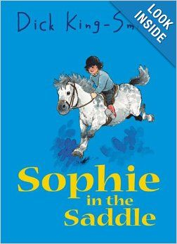 Sophie In The Saddle By Dick King Smith Sophie 4 Books