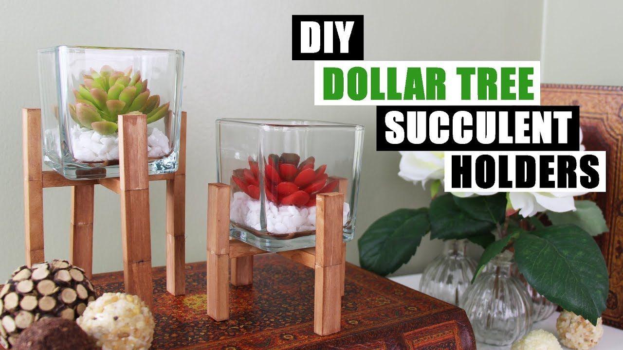 DIY DOLLAR TREE SUCCULENT HOLDERS DIY Home Decor YouTube