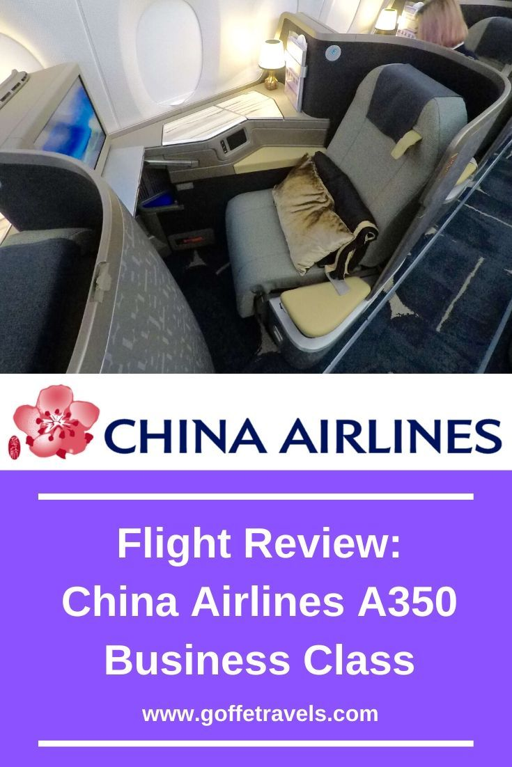 Review China Airlines A350 Business Class in 2020