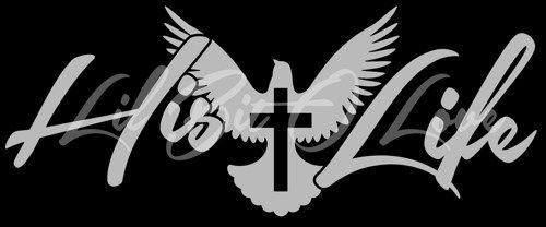 His Life Vinyl Decal Sticker Christian God Prayer Cross Vehicle - Bible verse custom vinyl decals for car