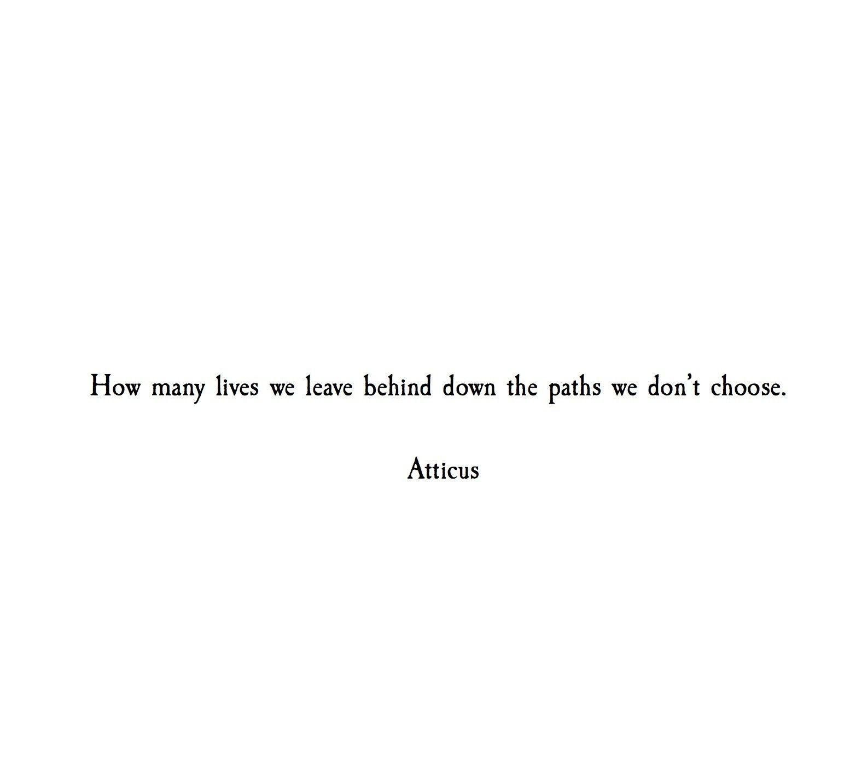Paths Atticuspoetry Atticuspoetry And I Quote Atticus