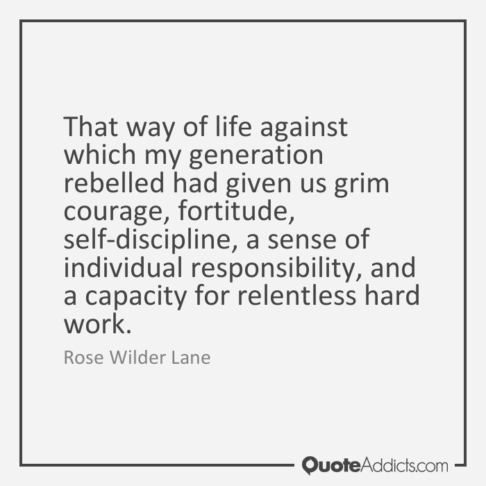 Image Result For Rose Wilder Lane Quotes Freedom Is Only Thing